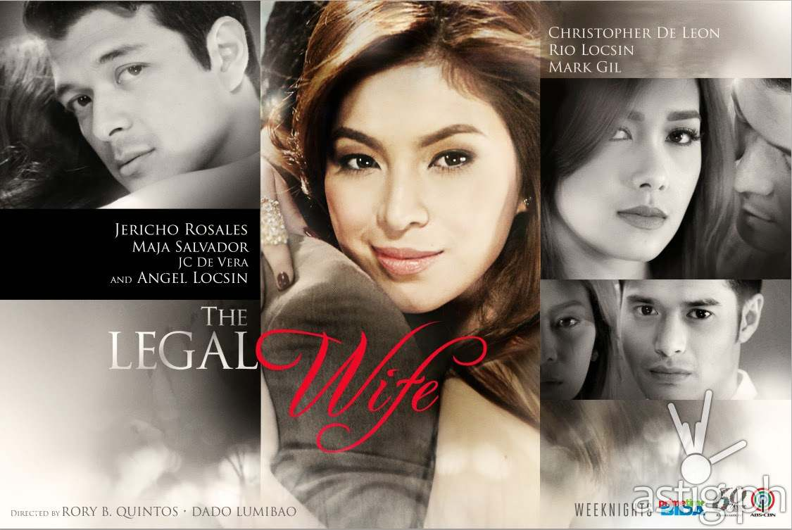 The Legal Wife starring Angel Locsin, Jericho Rosales and Maja Salvador