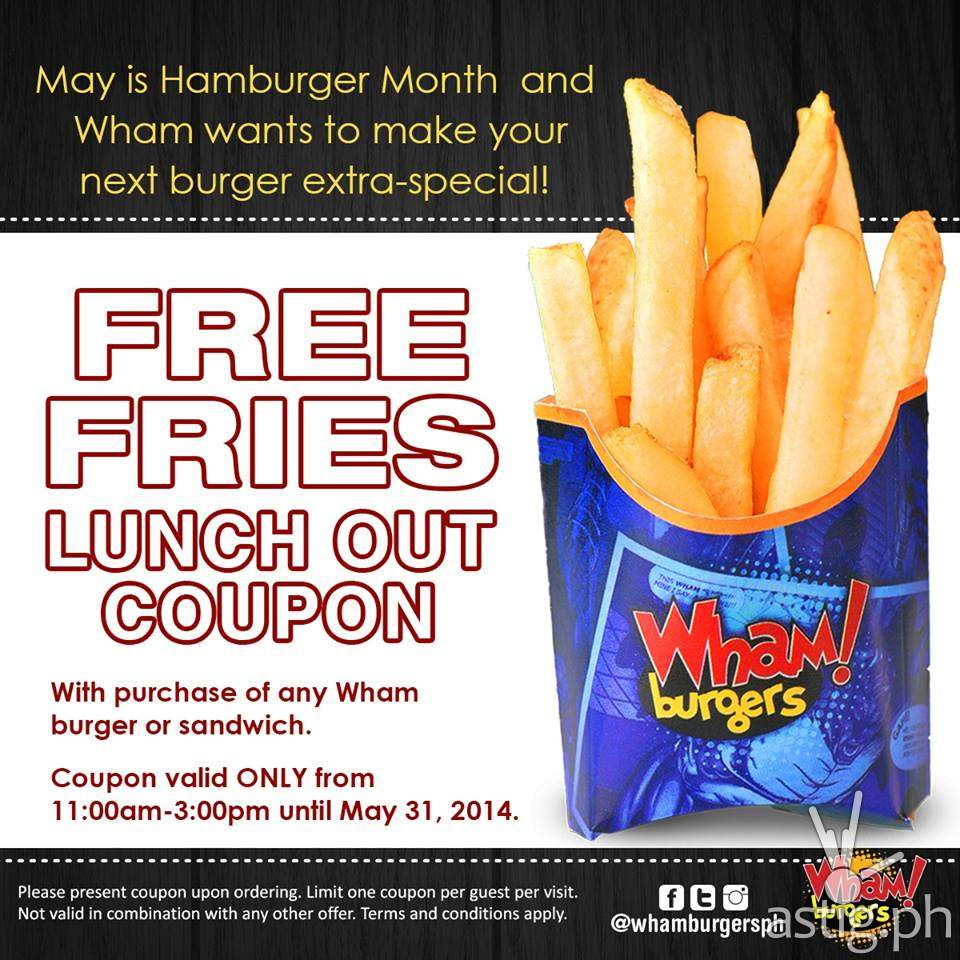 Wham! Burger free fries lunch out coupon