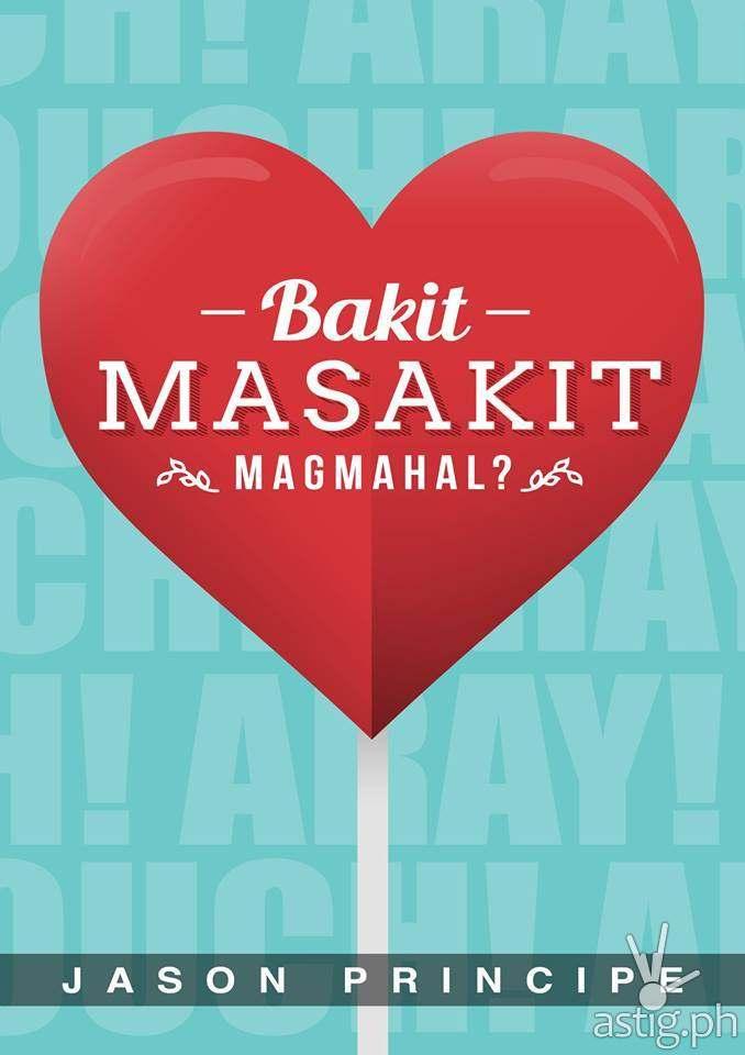 Bakit Masakit Magmahal? by Jason Principe book cover