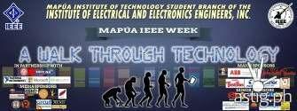 Mapúa IEEE Week 2015: A walk through technology
