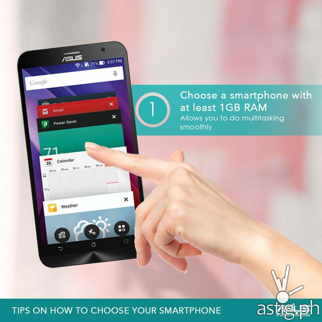 TIP #1: Choose a smartphone with at least 1GB RAM
