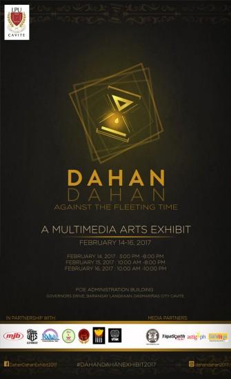 Dahan-Dahan: Against the Fleeting Time, Feb 14-16 @ FCIE, Cavite [event]