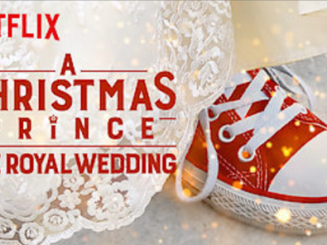 Netflix - A Christmas Prince - The Royal Wedding