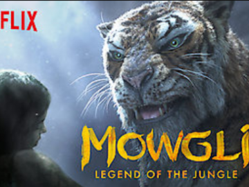 Netflix - Mowgli Legend of the Jungle