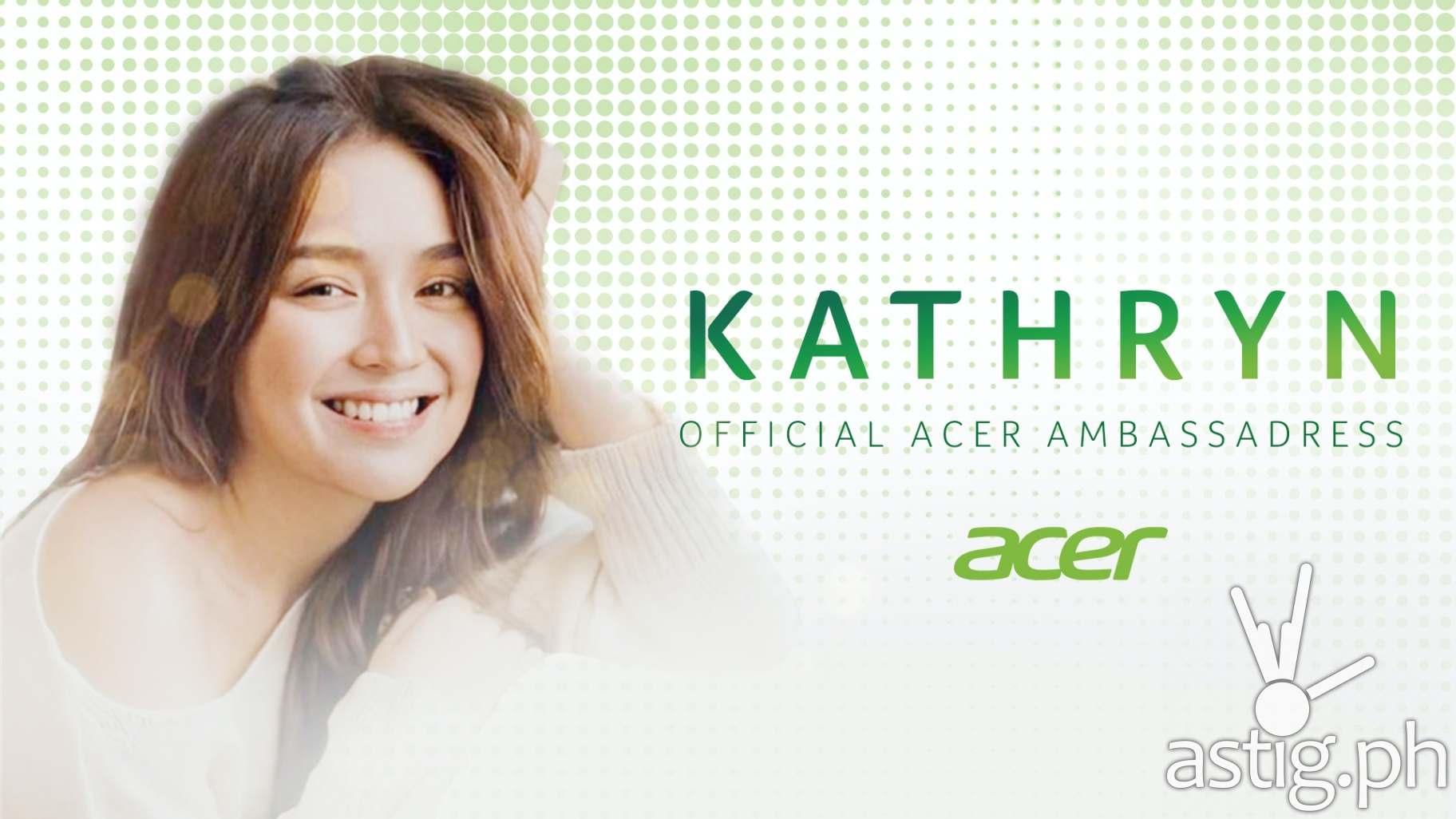 Kathryn Bernardo is the new member of the Acer family