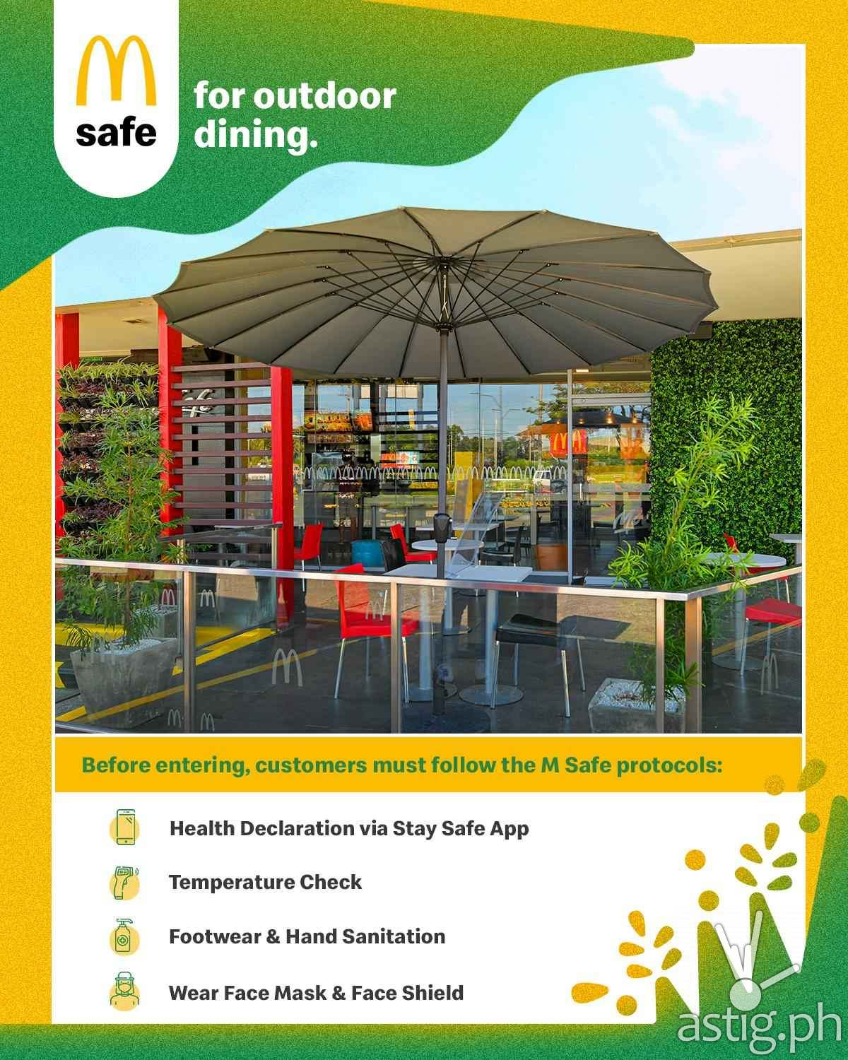Customers can now safely enjoy their McDonald's favorites in a restaurant near their homes during this MECQ period with more outdoor dining options in Metro Manila, Cavite, Rizal, Bulacan, and Laguna, and in the rest of the country.