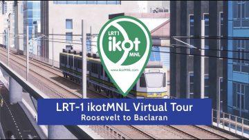 LRT-1 ikotMNL virtual train ride Roosevelt Baclaran